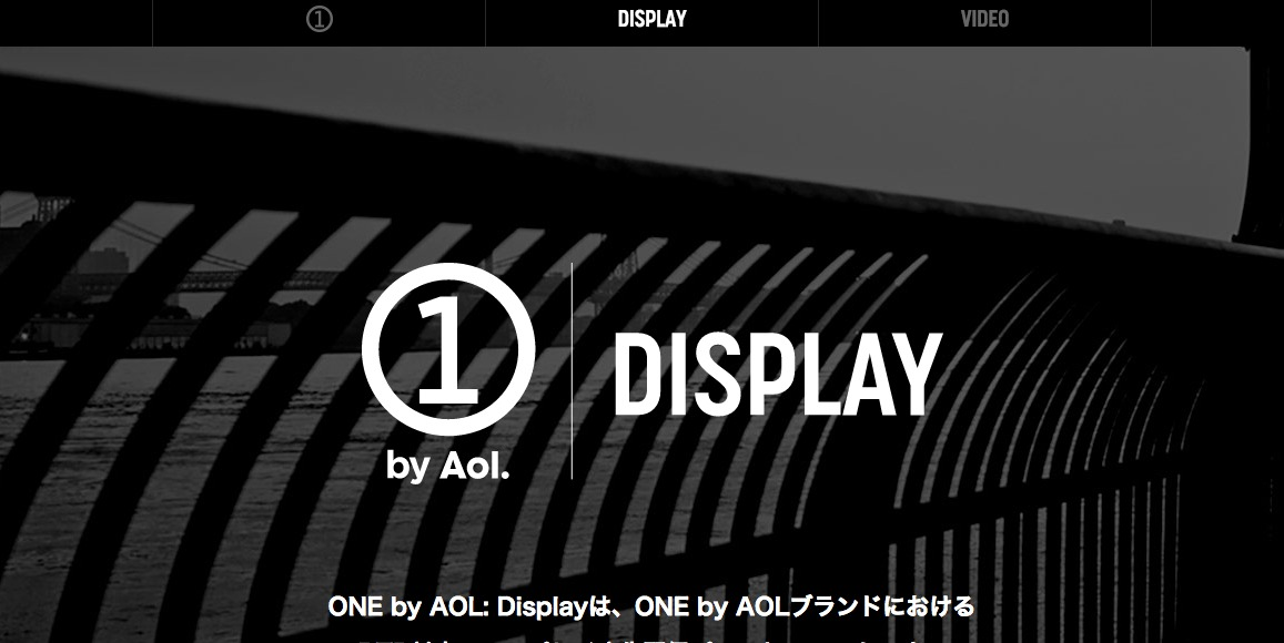 ONE by AOL: Display|AOLプラットフォームズ・ジャパン株式会社