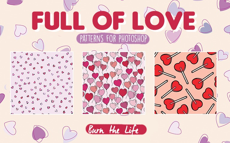 Full of Love || PATTERNS 4 PHOTOSHOP ||