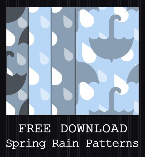 FREE DOWNLOAD - Spring Rain Patterns