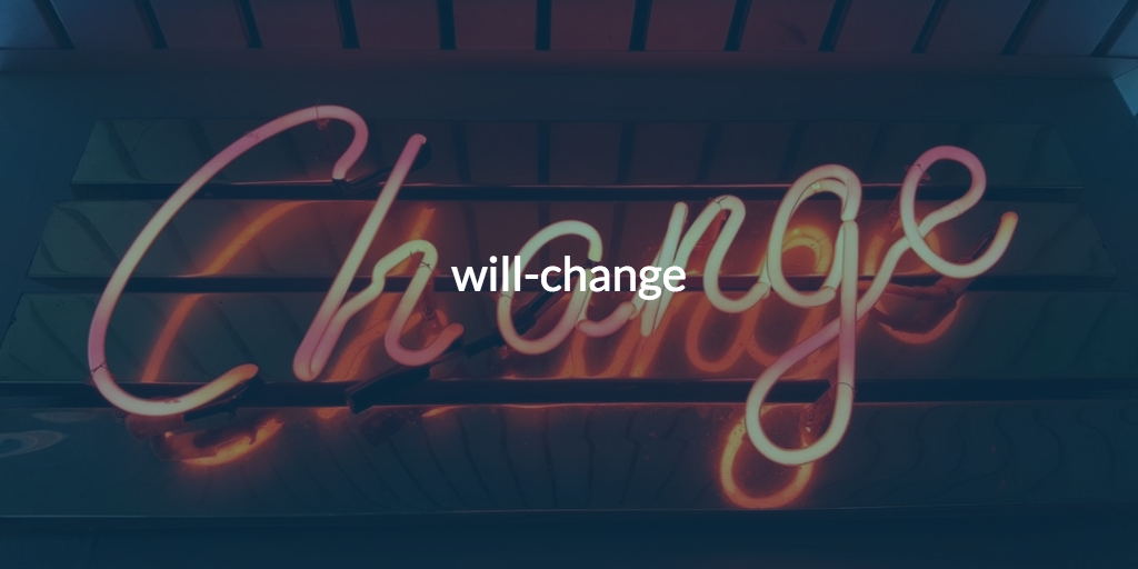 willchange.png